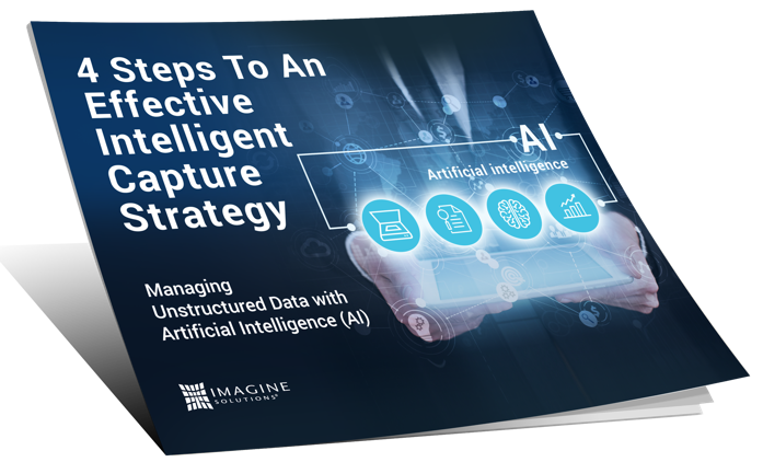 4 Steps to an Effective Intelligent Capture Strategy